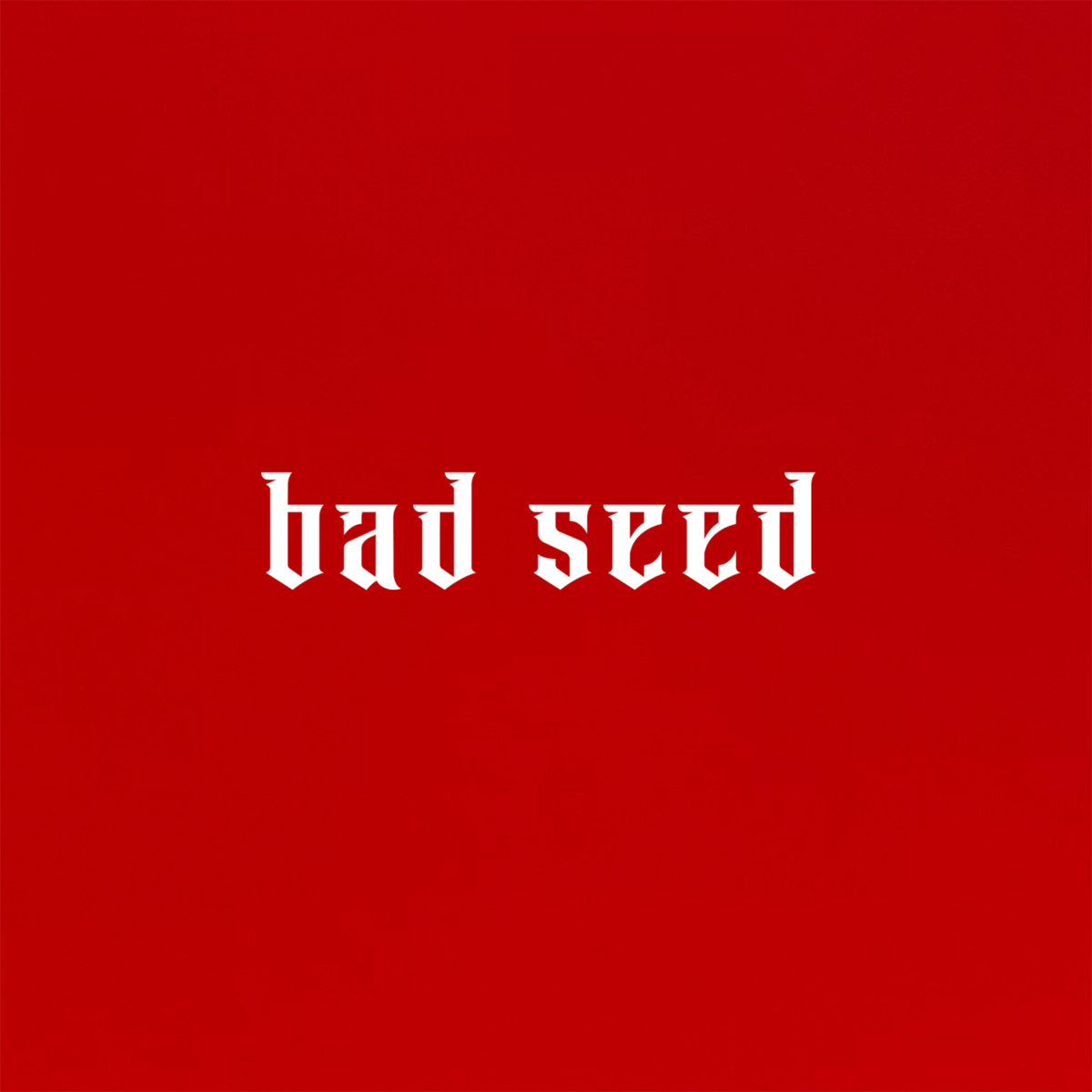 badseed